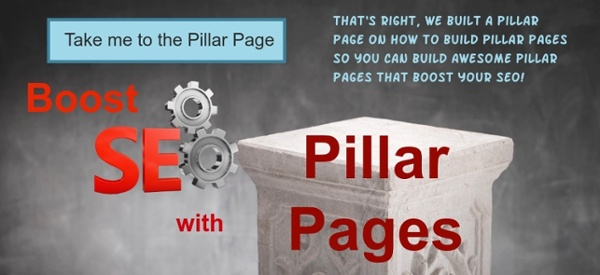 Take me to the Boost SEO with Pillar Pages Pillar Page