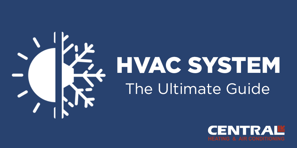 Ultimate Guide To Hvac System