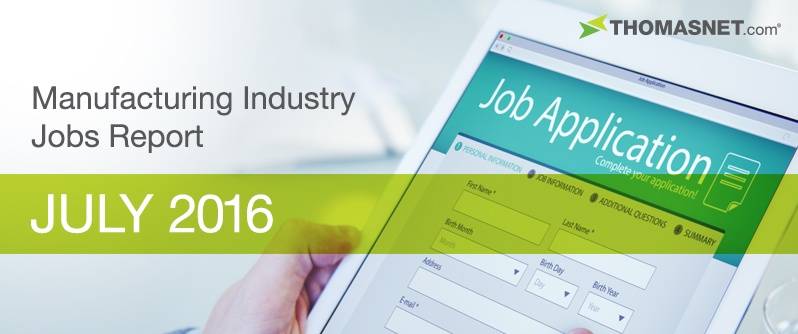 Manufacturing Industry Jobs Update: July 2016