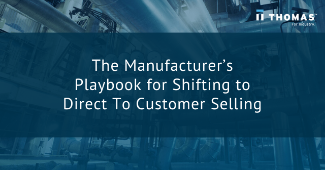 The Manufacturer's Playbook for Shifting to Direct to Customer Selling