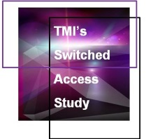 TMI's Switched Access Study