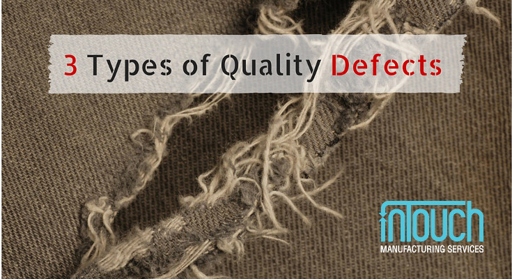 3 Types Of Quality Defects In Different Products
