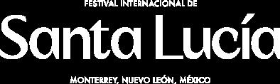 Festival Santa Lucía Monterrey
