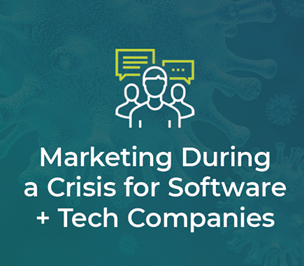 Marketing in a Crisis for Tech Companies