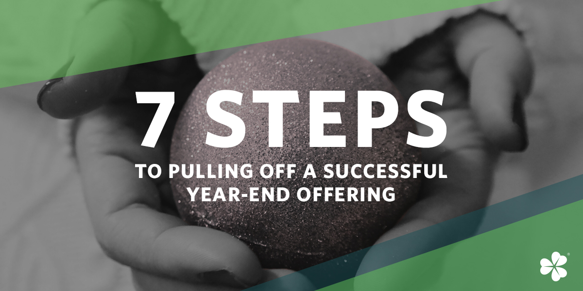 7 Steps To Pulling Off A Successful Year-End Offering