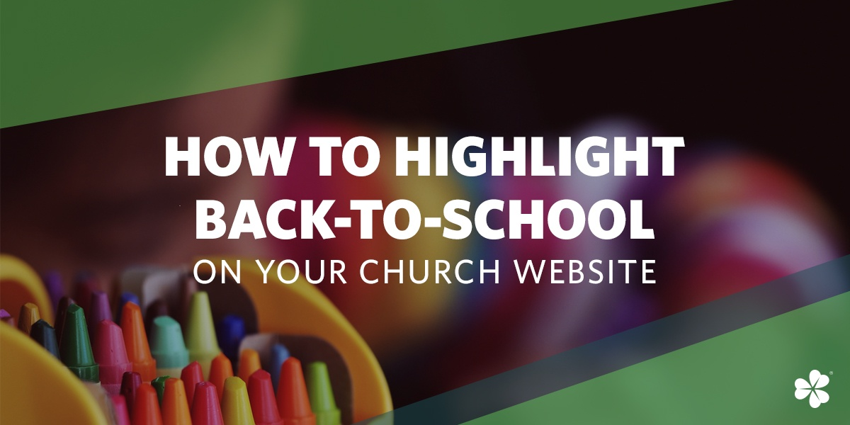 How to Highlight Back-to-School on Your Church Website
