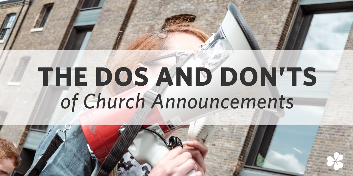 The Dos and Don'ts of Church Announcements