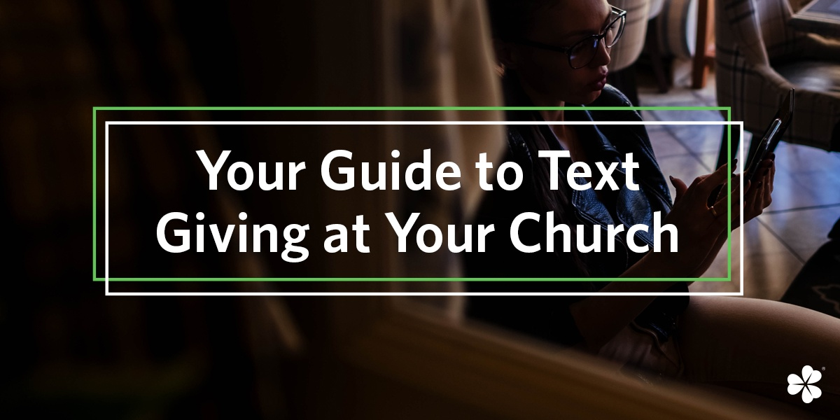 Your Guide to Text Giving at Your Church
