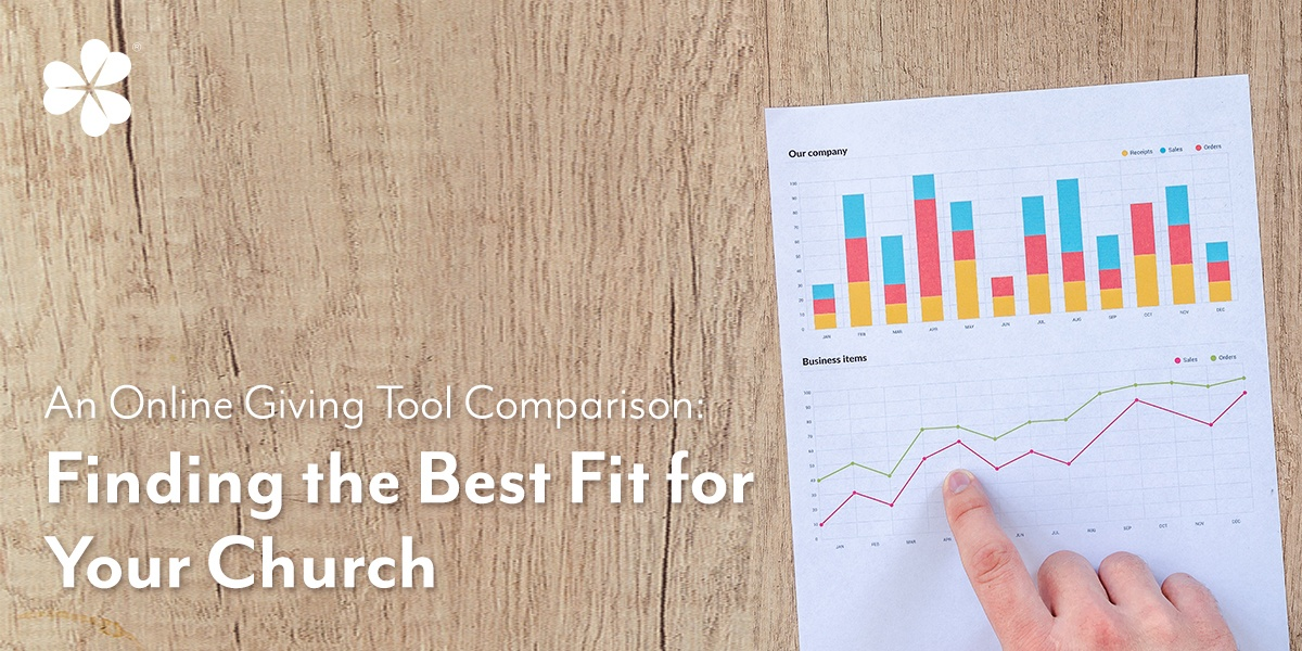 An Online Giving Tool Comparison: Finding the Best Fit for Your Church
