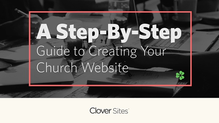 [Free eBook] A Step-By-Step Guide to Creating Your Church Website