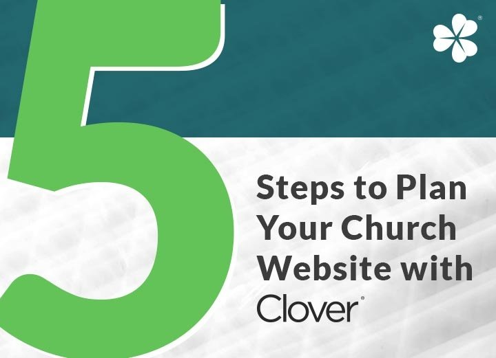 Five Steps to Plan Your Church Website with Clover