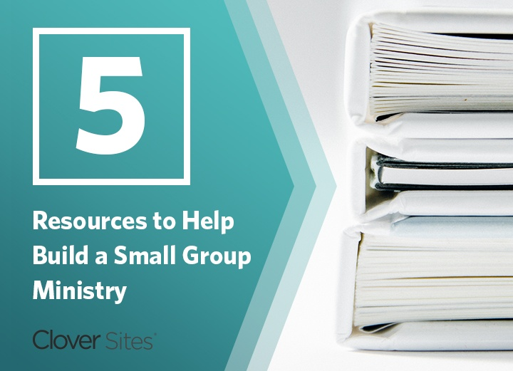 Five Resources to Use Your Church Website to Build A Small Group Ministry