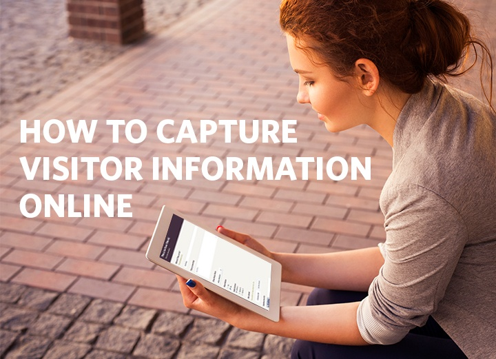 How to Capture Visitor Information Online