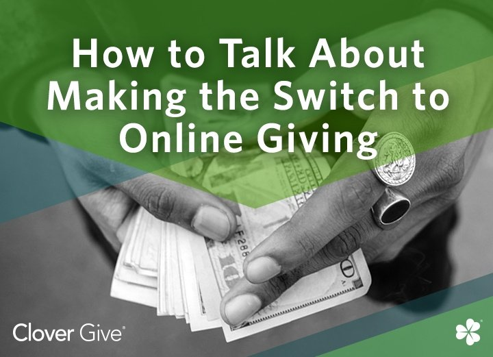How To Talk About Making The Switch To Online Giving