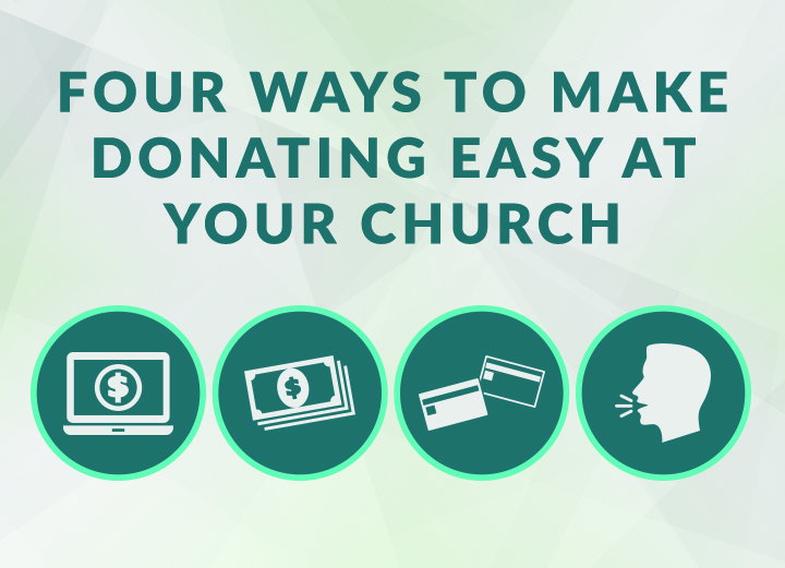 Four Ways to Make Donations Easy at Your Church