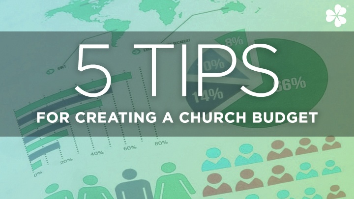 Five Tips for Creating a Church Budget