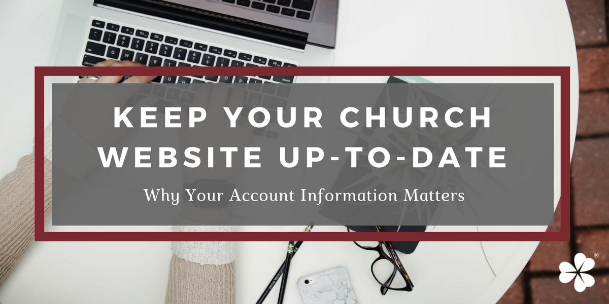 Keep Your Church Website Up-To-Date: Why Your Account Information Matters