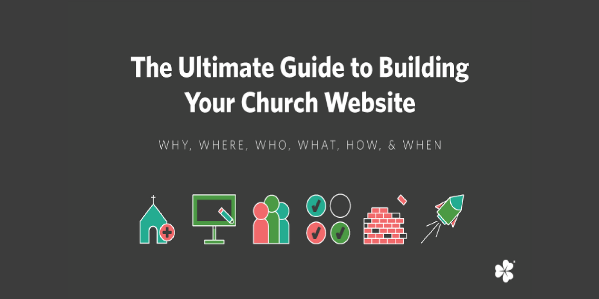 The Ultimate Guide To Building Your Church Website