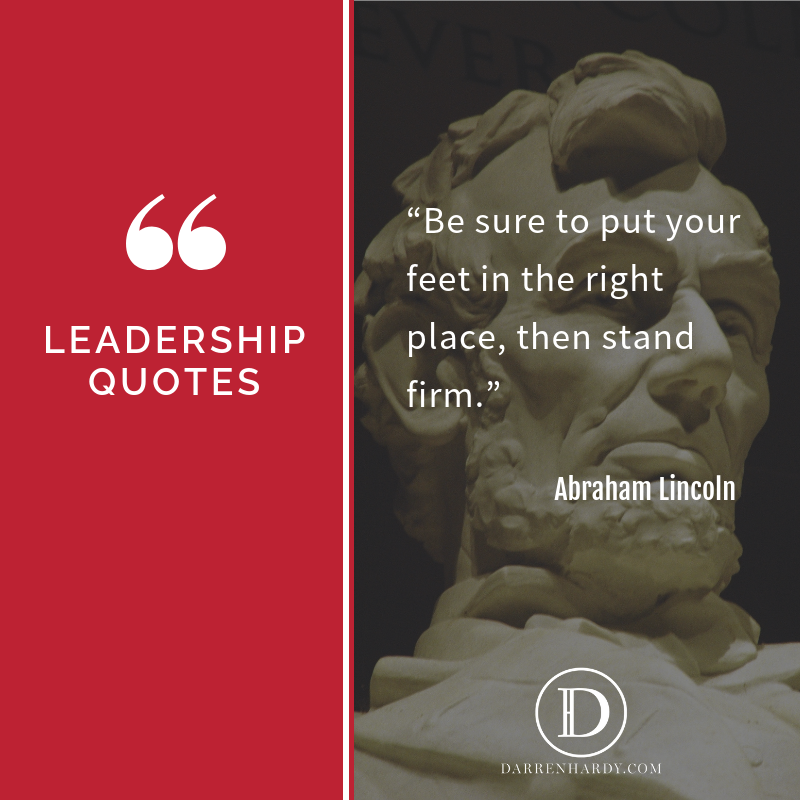 Leadership Quote by Abraham Lincoln