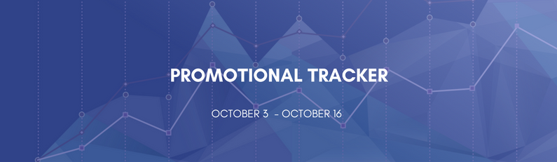 Promotional Tracker: October 3 - October 16