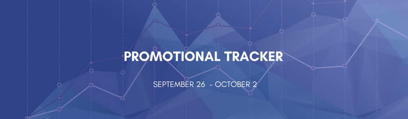Promotional Tracker: September 26 - October 2