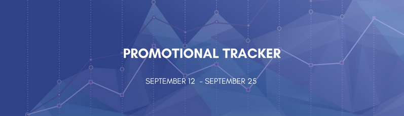 Promotional Tracker: September 12 - September 25