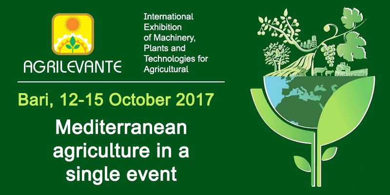 Agrilevante 2017: Mediterranean agriculture in a single event!