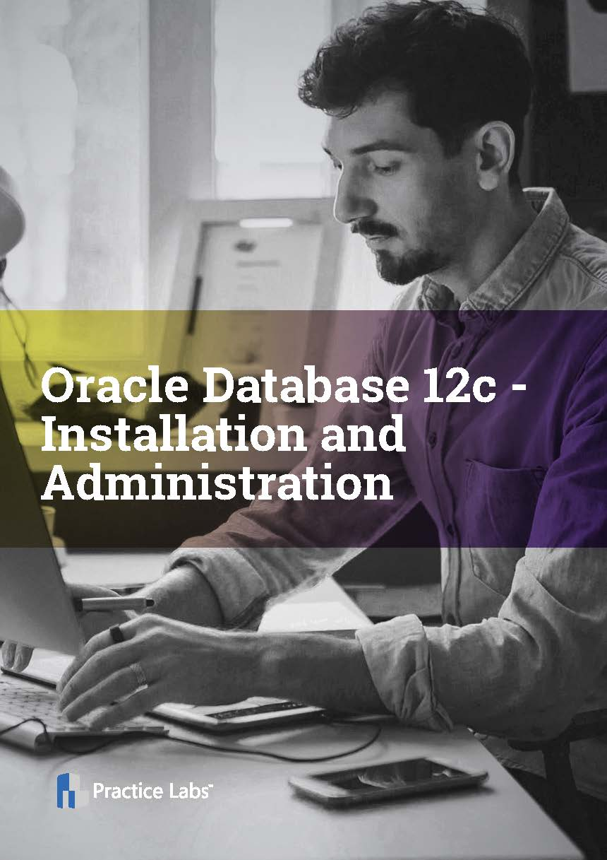 Oracle Database 12c - Installation and Administration