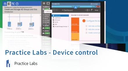 Practice Labs Device Control