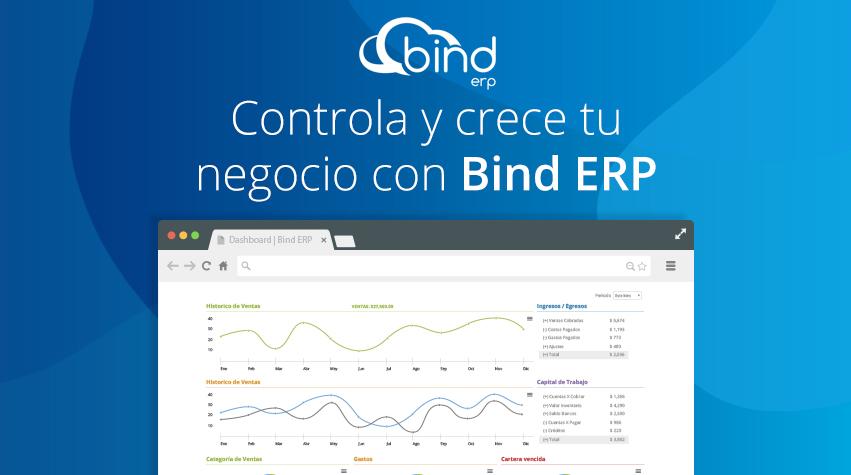 Bind ERP, el sistema de administración en la nube más fácil y completo