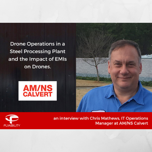 Drone Operations in a Steel Processing Plant and the Impact of EMIs