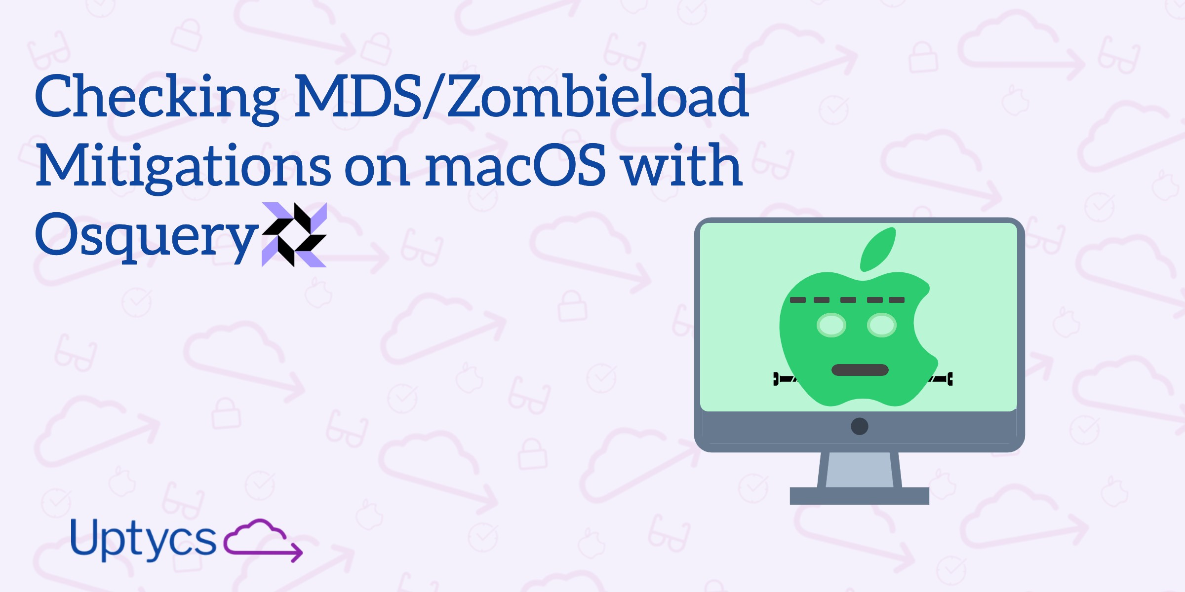 Checking MDS/Zombieload Mitigations on macOS with Osquery