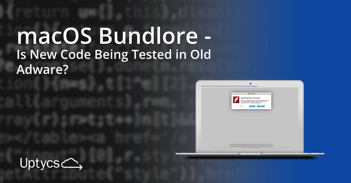 macOS Bundlore: Is New Code Being Tested in Old Adware?