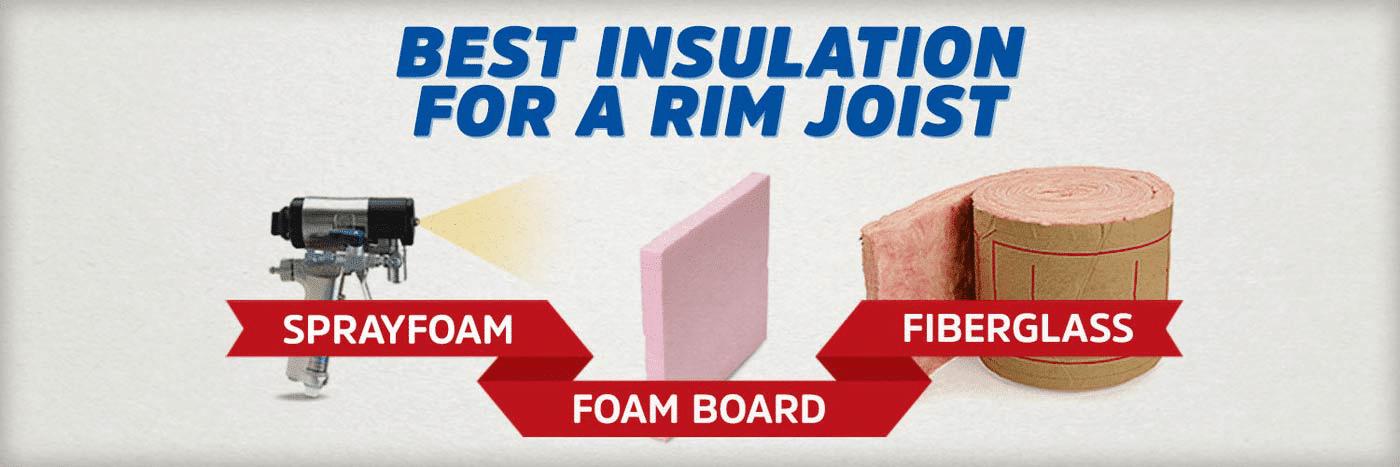 What is the Best Rim Joist Insulation? (Spray Foam vs