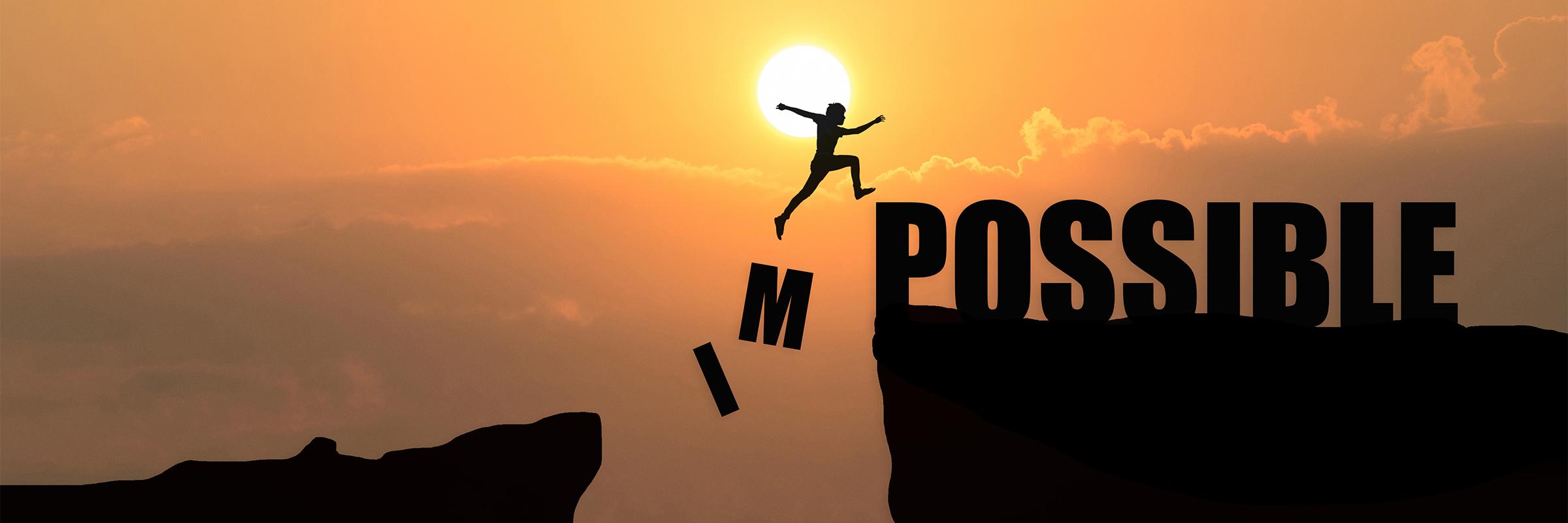 Nichts ist unmöglich - eine Krise ist auch eine Chance.