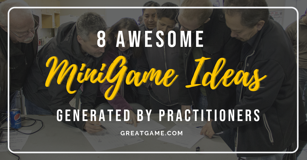 8 Awesome MiniGame Ideas Generated by Practitioners