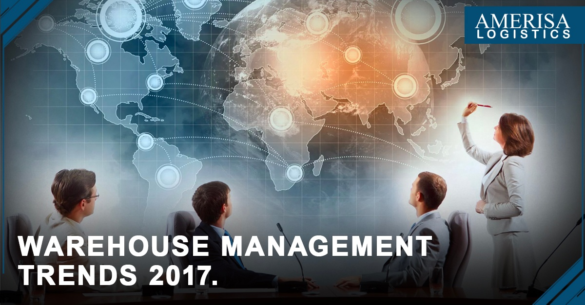 Warehouse Management Trends 2017