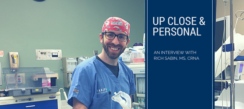 Up close and personal: An interview with Rich Sabin, MS, CRNA