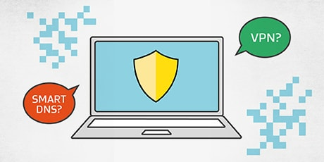 Smart DNS Proxy Server vs VPN
