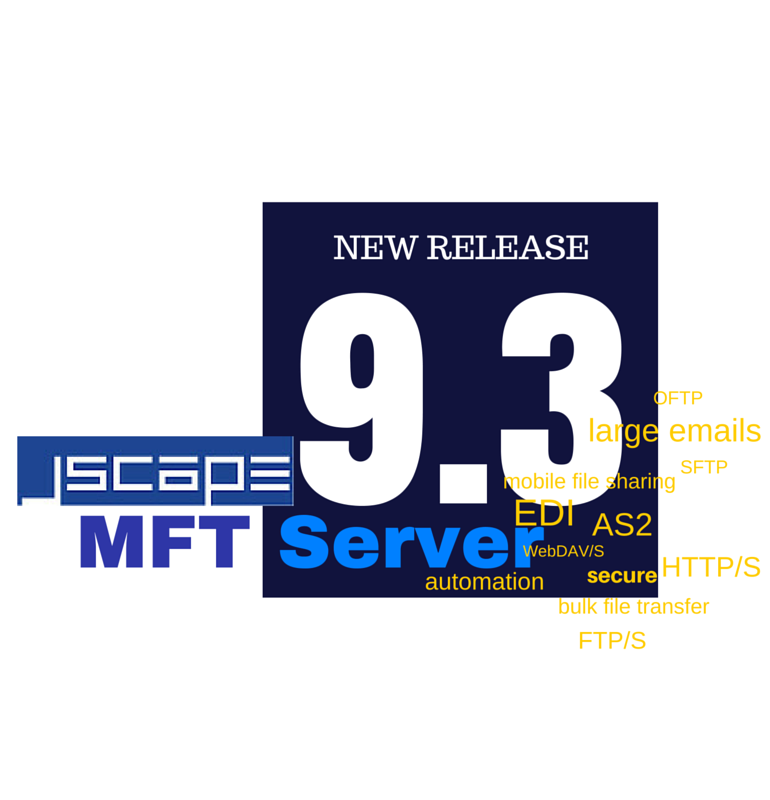 JSCAPE MFT Server 9.3 Released