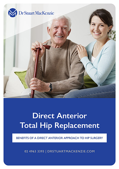 Direct Anterior Total Hip Replacement - Dr Stuart MacKenzie Information