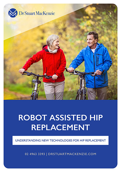 Robot Assisted Hip Replacement - Dr Stuart MacKenzie Information