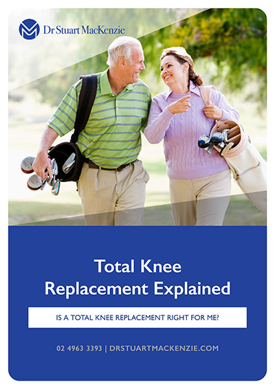 Total Knee Replacement Explained - Dr Stuart MacKenzie Information