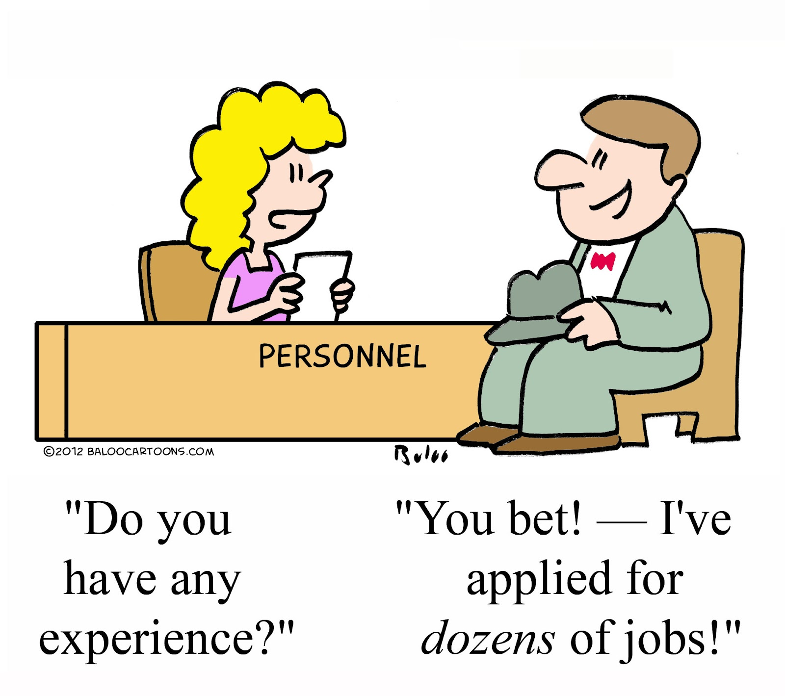 Cartoon - Applied for dozens of jobs
