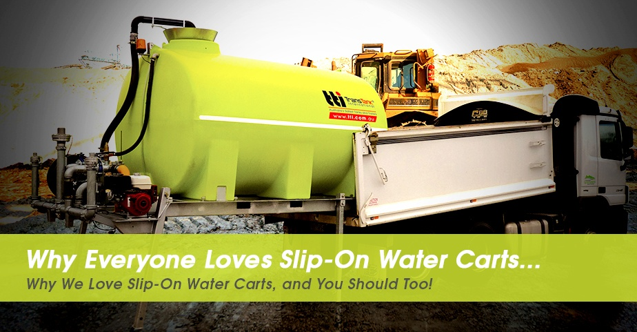 hs-blog-2018-5-reasons-why-everyone-loves-Slip-On-Water-Carts---Ideal-for-Earthmoving-Contractors