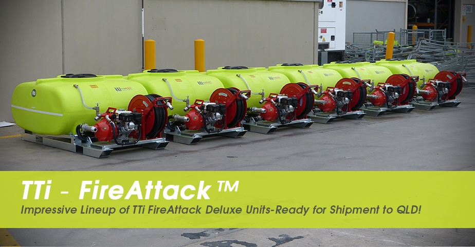 hs-blog-2018-LADs---Impressive-Lineup-of-TTi-FireAttack-Deluxe-Units-Ready-for-Shipment-to-QLD