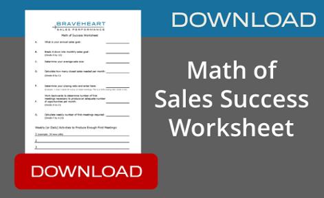 Download Braveheart's Math of Sales Success Worksheet