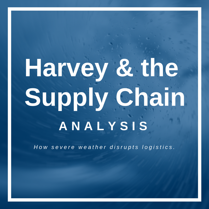 Harvey & the Supply Chain Analysis How Severe Weather Disrupts Logistics.png