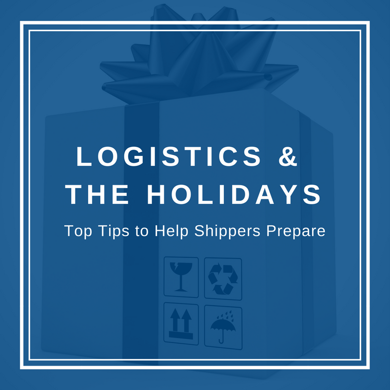 Logistics & the Holidays Top Tips to Help Shippers Prepare.png