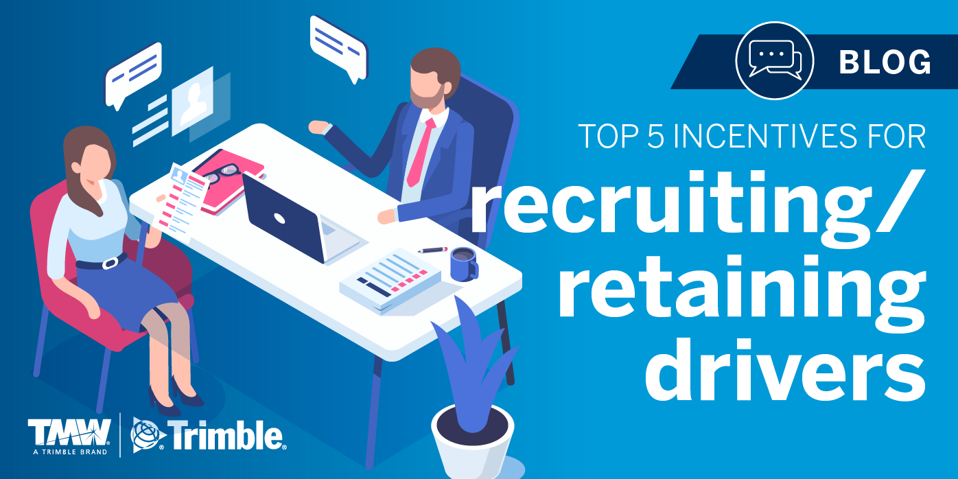 5 Top Incentives for Recruiting/Retaining New Drivers